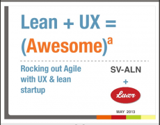 Talk :: Lean + UX = (Awesome)a @ SV-ALN